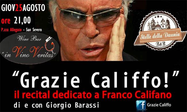Grazie Califfo il 25 agosto 2016 a San Severo (Fg)