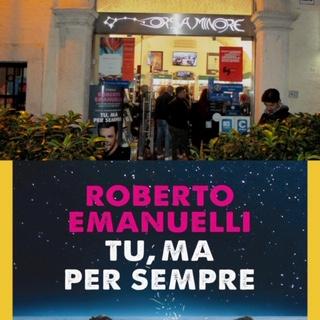 """Roberto Emanuelli e il nuovo romanzo """"Tu, ma per sempre"""" a San Severo"""