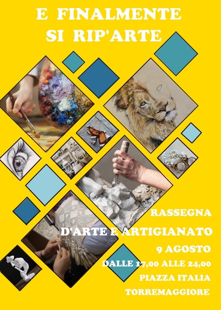 Si RIP'ARTE a Torremaggiore con la rassegna d'arte ed artigianato della Capitanata il 9 agosto 2020
