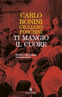 """""""TI MANGIO IL CUORE"""" il nuovo libro inchiesta sulla mafia foggiana."""