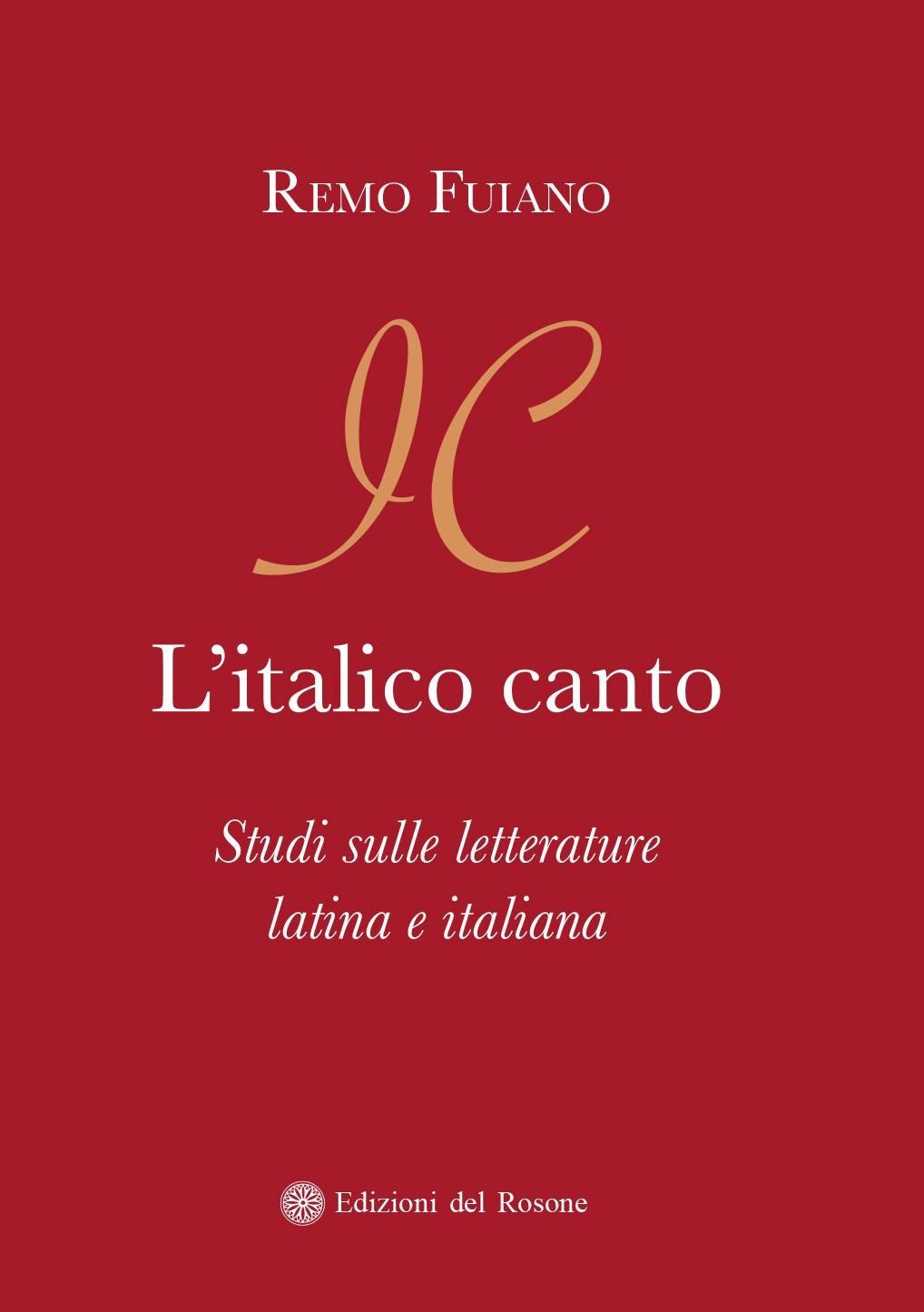 """Presentazione de """"L'ITALICO CANTO"""", in ricordo del Prof. Remo Fuiano a cento anni dalla nascita."""