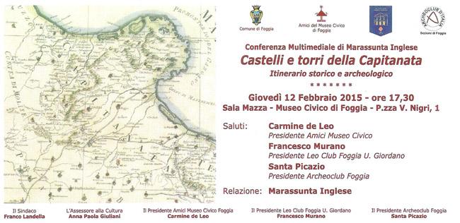 Castelli e torri della Capitanata. Itinerario storico ed archeologico il 12 febbraio 2015 a Foggia