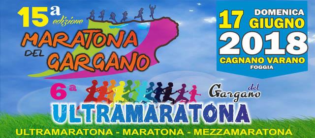 Maratona e Ultramaratona del Gargano, l'appuntamento si rinnova il 17 giugno 2018 a Cagnano Varano